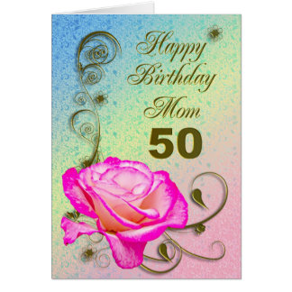 Elegant rose 50th birthday card for Mom