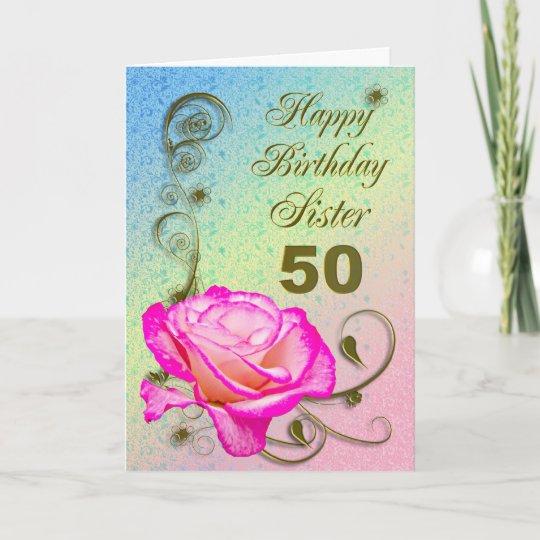 Elegant Rose 50th Birthday Card For Sister