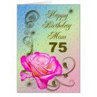 Elegant rose 75th birthday card for Mum