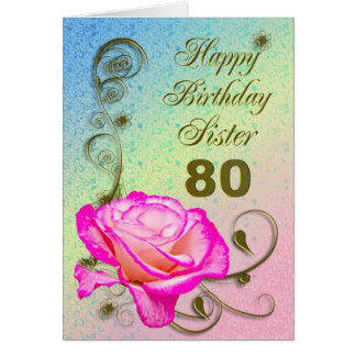 Elegant rose 80th birthday card for Sister