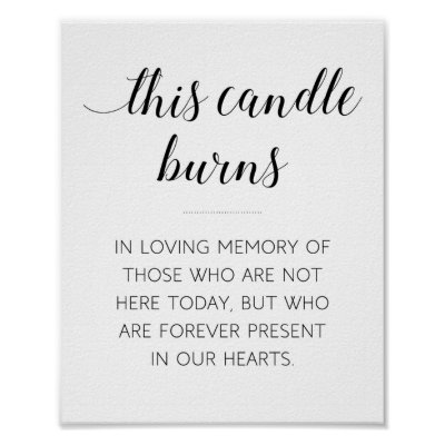 This Candle Burns Memorial Wedding Sign | Zazzle co uk