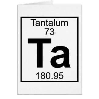 Element 073 - Ta - Tantalum (Full) Greeting Card