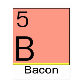 Element 5: Bacon Post Card
