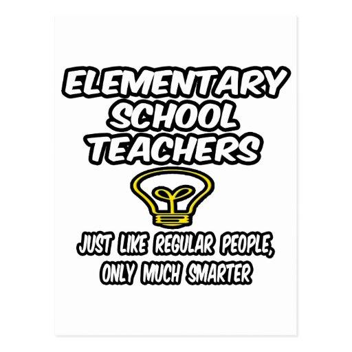 Elementary School Teachers...Smarter Post Cards