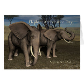 Elephant Appreciation Day Card September 22