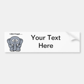 Elephant Didn't Forget Cartoon Bumper Sticker