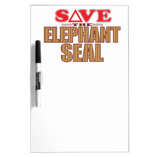 Elephant Seal Save Dry Erase Board
