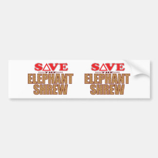 Elephant Shrew Save Bumper Sticker