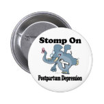 Elephant Stomp On Postpartum Depression Pinback Buttons