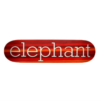 ELEPHANT THEATER SKATEBOARD