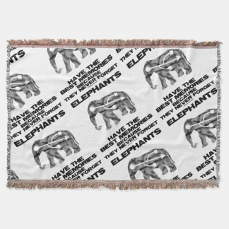 Elephants Have The Best Memories They Never Forget Throw Blanket