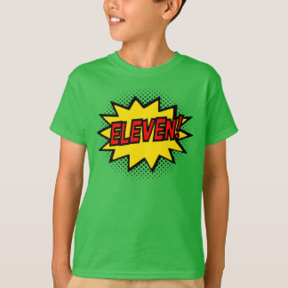 ELEVEN! 11th Birthday Gift Superhero Logo T-Shirt