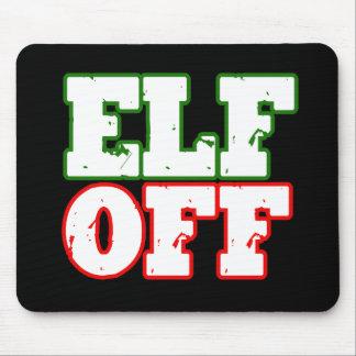 ELF OFF -.png Mousepads