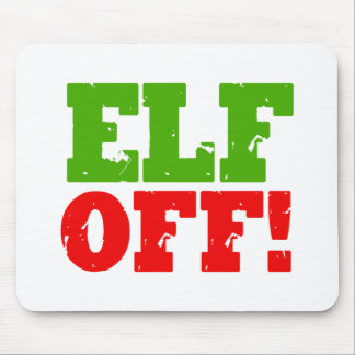 ELF OFF SIGN - png Mouse Pad