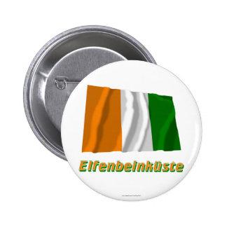 Elfenbeinküste Fliegende Flagge mit Namen 6 Cm Round Badge