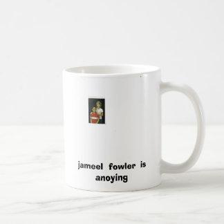 elijah 001, jameel  fowler  is  anoying coffee mug