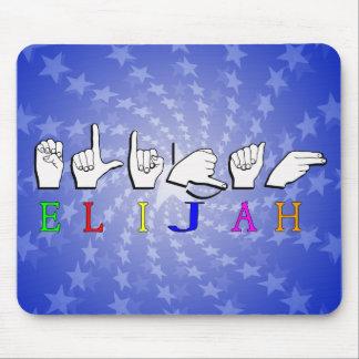 ELIJAH  FINGERSPELLED ASL SIGN NAME MOUSE PADS