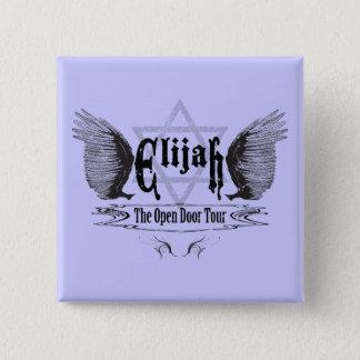 Elijah the open door tour 15 cm square badge