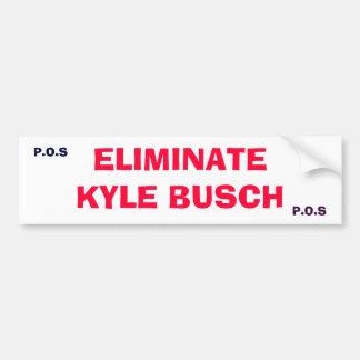 ELIMINATEKYLE BUSCH, P.O.S, P.O.S - Customized Bumper Sticker