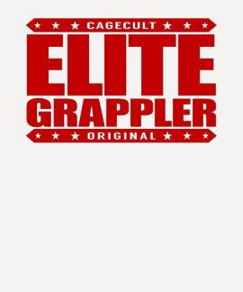 ELITE GRAPPLER - Greatest in Brazilian Jiu-Jitsu T Shirts