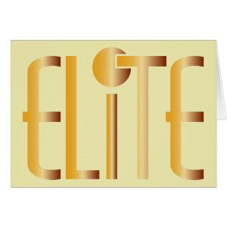 Elite - Pop Fashion Icon Saying Elitist Greeting Card