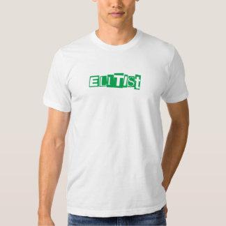 Elitist T Shirt