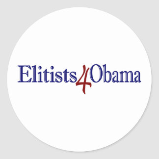 Elitists 4 Obama Classic Round Sticker