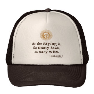 Elizabeth I Quote on Wits Mesh Hat