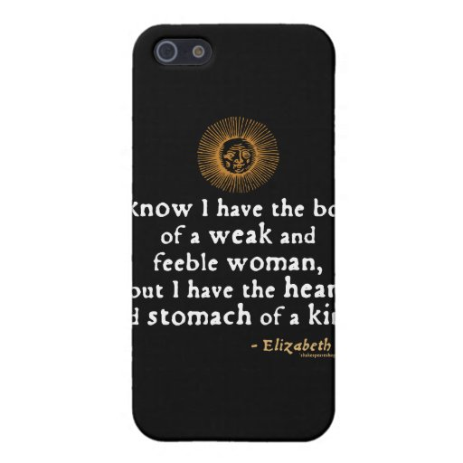 Elizabeth I Tilbury Quote Cover For iPhone 5