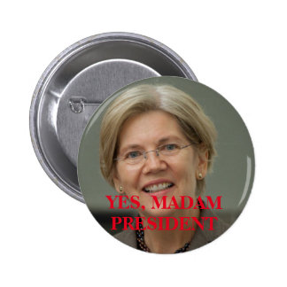 ELIZABETH WARREN FOR PRESIDENT BUTTON