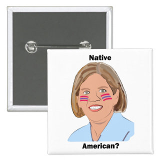 Elizabeth Warren - Native American? 15 Cm Square Badge