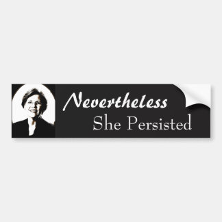 Elizabeth warren nevertheless she persisted sticke bumper sticker