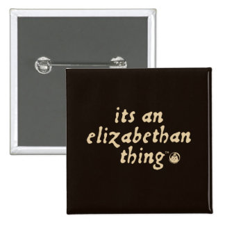 Elizabethan Thing (TM) 15 Cm Square Badge