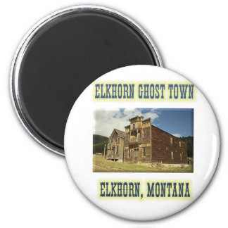 Elkhorn Ghost Town Magnets
