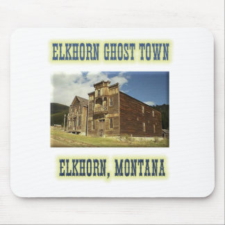 Elkhorn Ghost Town Mouse Pad