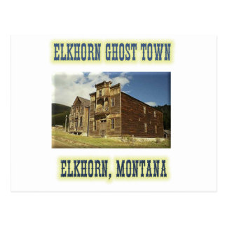 Elkhorn Ghost Town Postcard