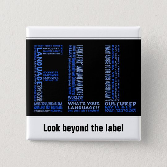 ELL: Look Beyond the Label 15 Cm Square Badge