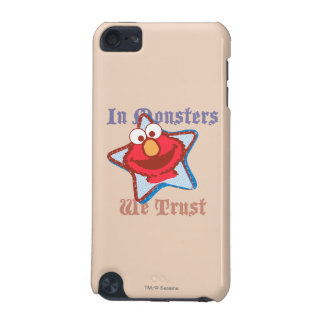 Elmo - In Monsters We Trust iPod Touch (5th Generation) Case