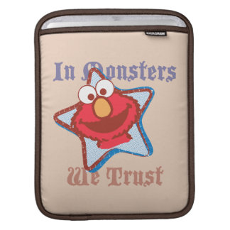 Elmo - In Monsters We Trust Sleeve For iPads