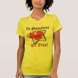 Elmo - In Monsters We Trust T-Shirt