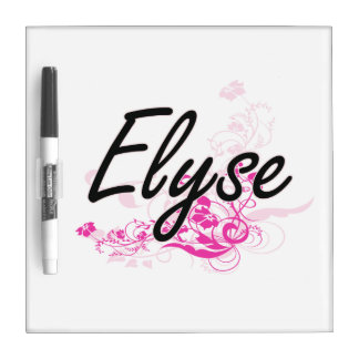 Elyse Artistic Name Design with Flowers Dry-Erase Whiteboard