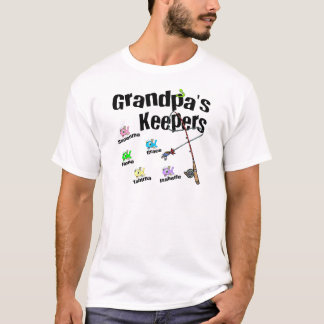Email me BEFORE you order Grandpa's Keepers T-Shirt
