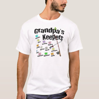 Email me first for Grandpa's Keepers T-Shirt
