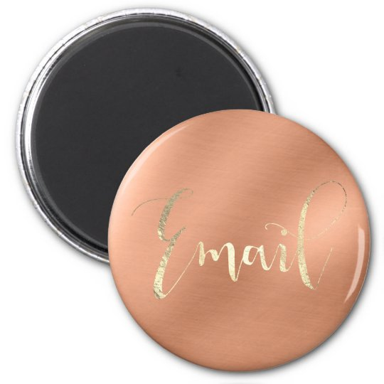 Email Weekly Daily Office Champaign Copper Gold Magnet