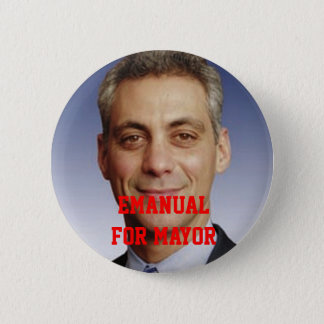 Emanual for Mayor 6 Cm Round Badge