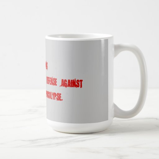 Embalming as a means to prevent zombies. coffee mugs