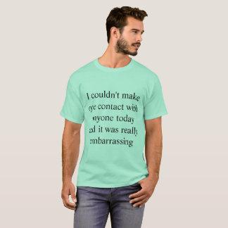 Embarrassing Tee Shirt