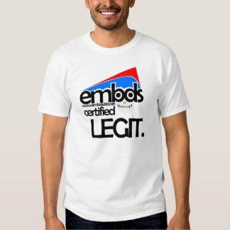 embds - Certified Legit Shirts