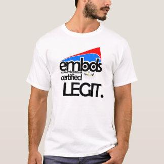 embds - Certified Legit T-Shirt