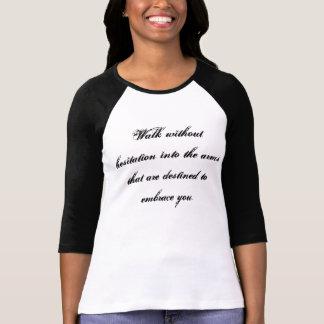 Embrace shirt